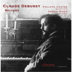 CLAUDE DEBUSSY - MELODIES