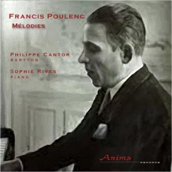 Mélodies - Francis Poulenc - Cantor - Rives